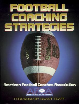 Football Coaching Strategies By American Football Coaches Association (COR)